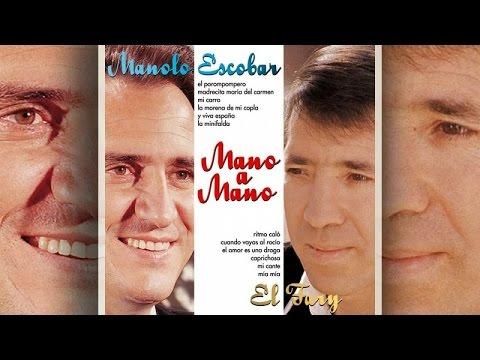 Manolo Escobar y El Fary - Mano a Mano