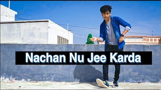 Nachan Nu Jee Karda Dance | Dance By Bhavesh Zala | Angrezi Medium
