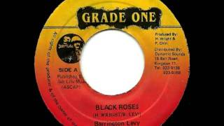 BARRINGTON LEVY - Black roses + roses dub (1983 grade one)