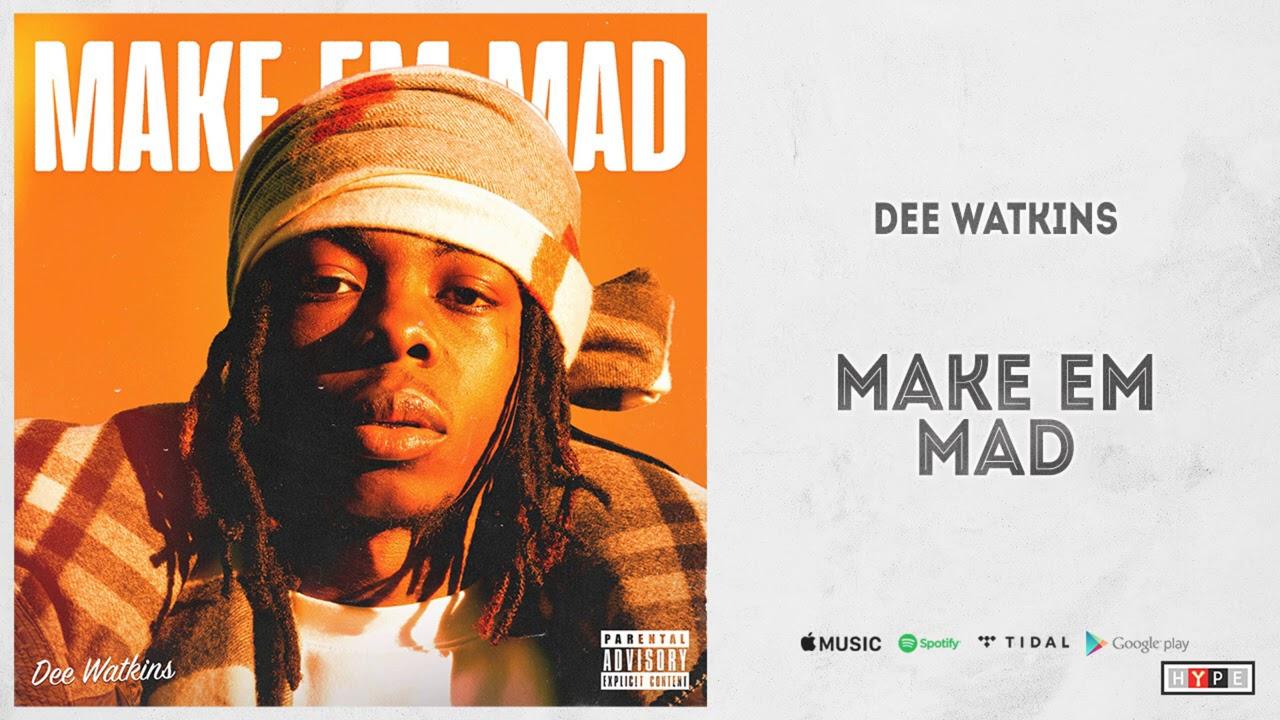 "Download Dee Watkins - ""Make Em Mad"""