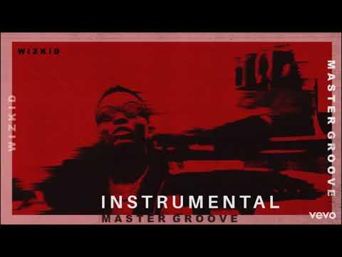 Wizkid - Master Groove Instrumental