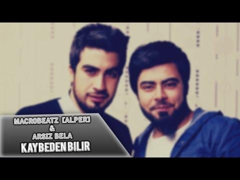 MacroBeatz [Alper] ft. Arsiz Bela - Kaybeden Bilir (Official Audio)