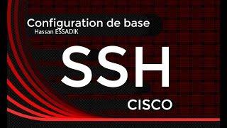 Configuration du protocole SSH sur un routeur cisco | Darija