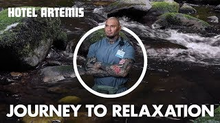 Hotel Artemis | A Journey to Relaxation with Dave Bautista | Global Road Entertainment