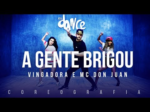 A Gente Brigou  - Vingadora E Mc Don Juan  | FitDance TV (Coreografia) Dance Video