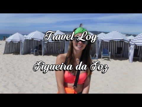 #4 Travel Log: Figueira da Foz