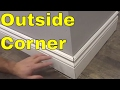 Outside Corner With Baseboard-EASY Tutorial