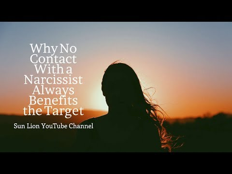 Why No Contact With a Narcissist Always Benefits the Target