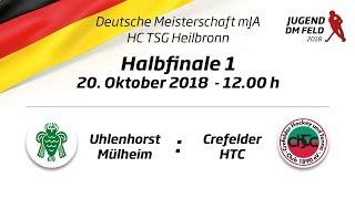UHC Live - HTCU vs. CHTC - Jugend DM - MJA - Halbfinale - 20.10.2018 - 12.00 h