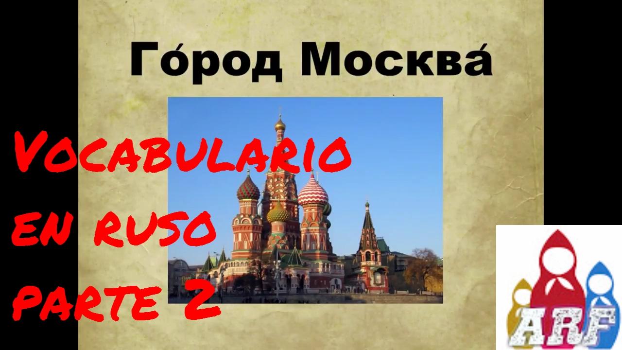 Las palabras rusas ms usadas - Vocabulario ruso
