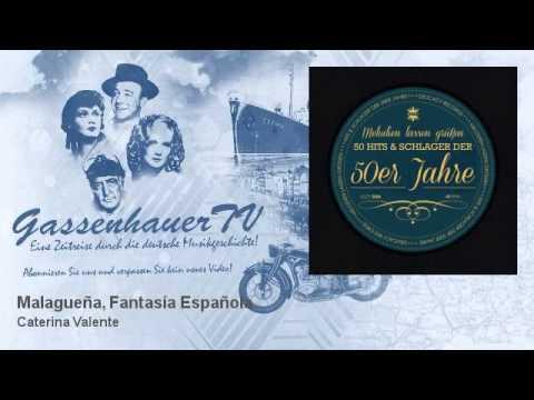Caterina Valente - Malagueña, Fantasía Española - GassenhauerTV