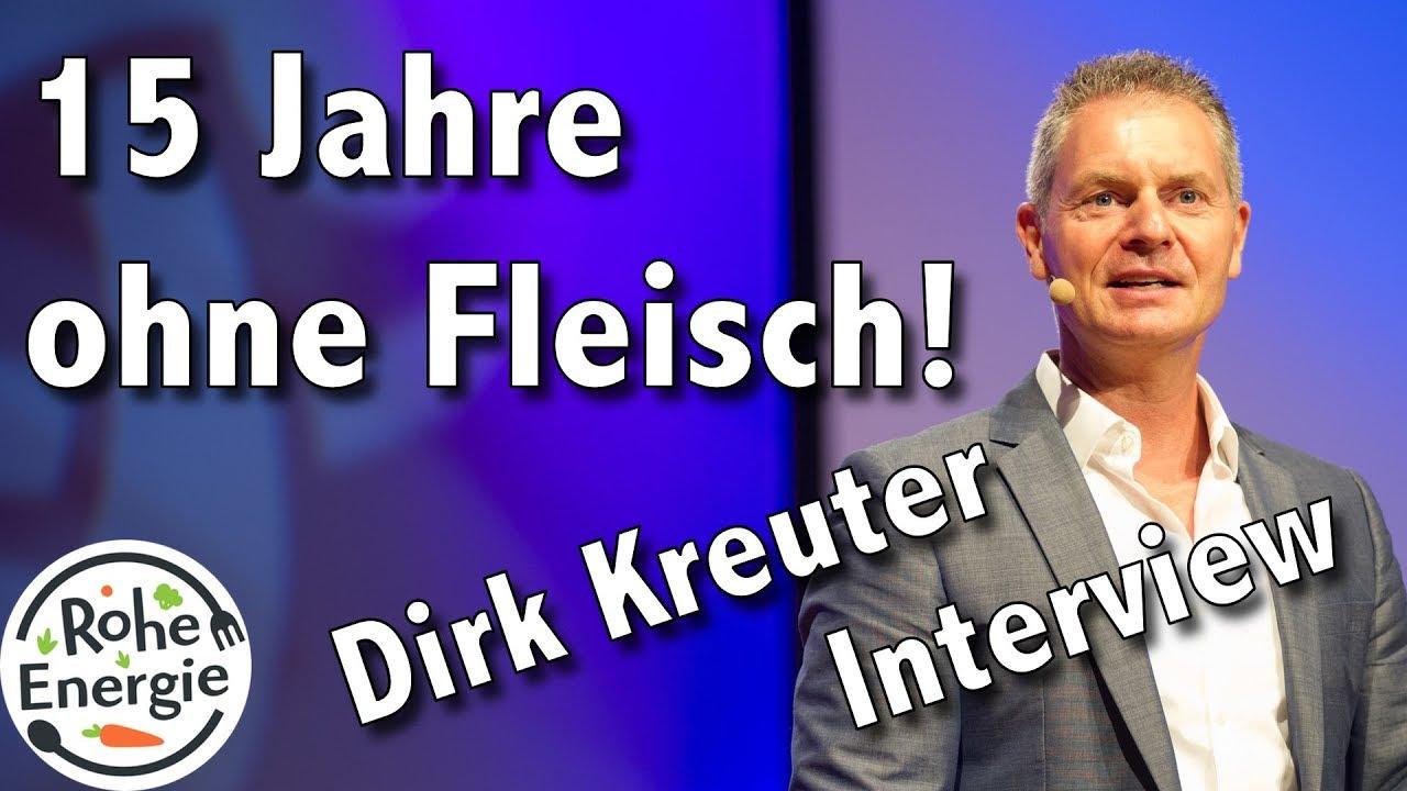 15 Jahre ohne Fleisch! Warum macht Dirk Kreuter das?