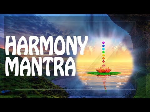 Awake & Restore your Inner Energy with Harmony Mantra ☸ Powerful Mantras Meditation Music PM 2018