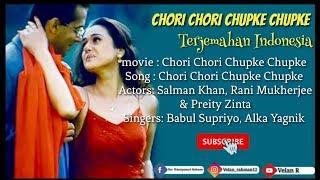 Chori Chori Chupke Chupke - Lirik Dan Terjemahan Indonesia