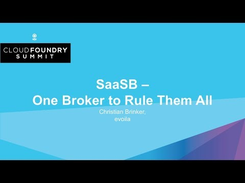 SaaSB - One Broker to Rule Them All - Christian Brinker, evoila