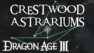 Dragon Age Inquisition: All Crestwood Astrariums Solved!