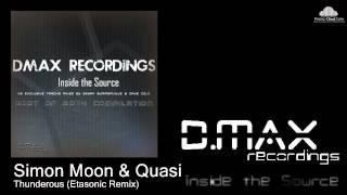 Simon Moon & Quasi - Thunderous (Etasonic Remix)