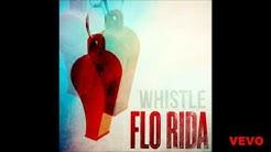 Flo Rida - Whistle (Audio)