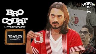 Bro Court Trailer | Bhuvan Bam (BB Ki Vines) | Happii-Fi