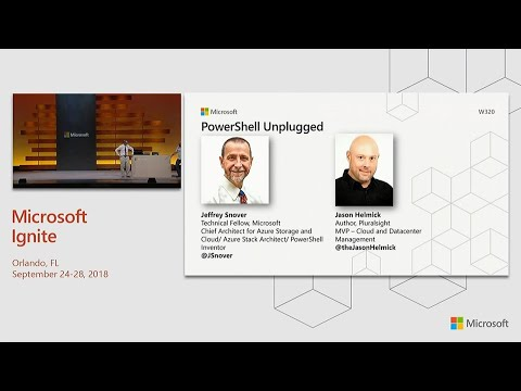 powershell unplugged with jeffrey snover and jason helmick - brk2051 -  youtube