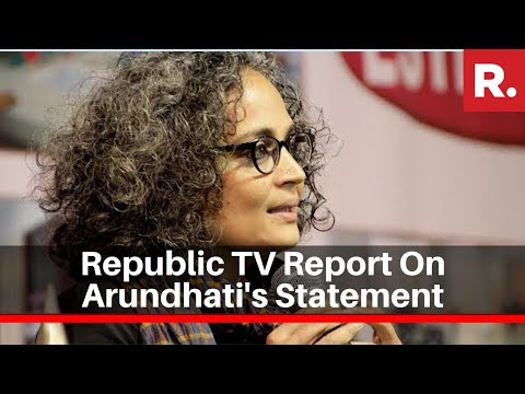 Watch Republic TV Report On Arundhati Roy's Controversial Remarks Over NPR