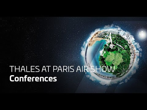 Paris Airshow - Conference, June 19th (Thales conferences)
