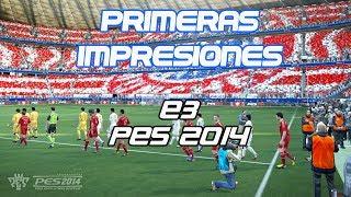 PES 2014   Primeras Impresiones Demo Gameplay E3 [HD]