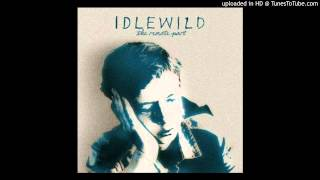 Watch Idlewild Century After Century video