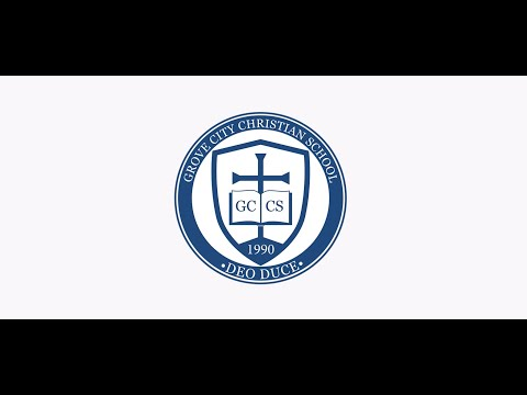 Visit Grove City Christian School