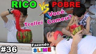 RICO VS POBRE FAZENDO AMOEBA / SLIME #36