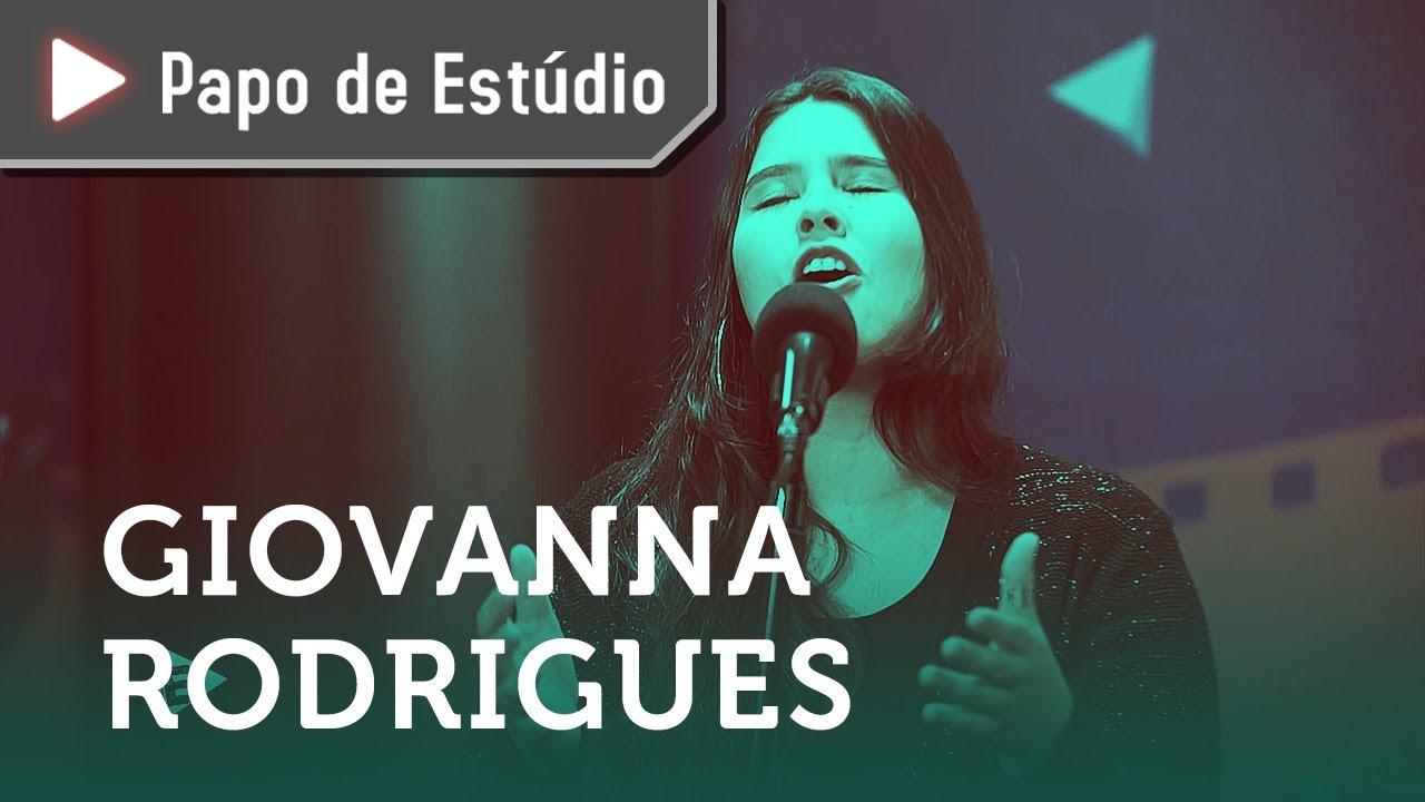 Giovanna Rodrigues | PAPO DE ESTÚDIO