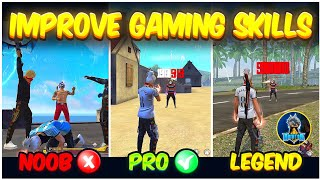 How To Improve Your Gaming Skills In Free Fire 🔥| Secret Pro Tips & Tricks | Improve Your Gameplay👽