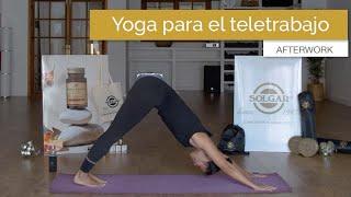 Yoga para el Teletrabajo - Afterwork - Solgar