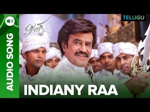Indiany Raa Song | Full Audio | Lingaa Telugu Movie | A.R. Rahman | Rajinikanth, Sonakshi Sinha