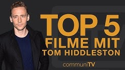TOP 5: Tom Hiddleston Filme
