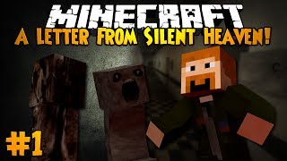 Minecraft: A LETTER FROM SILENT HEAVEN! - Part 1