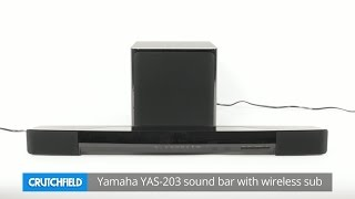 Yamaha YAS-203 soundbar and wireless sub combo | Crutchfield video