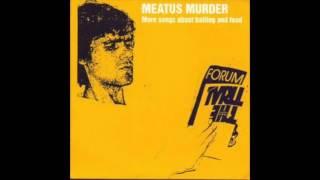 Meatus Murder - Sad Old Michael Love