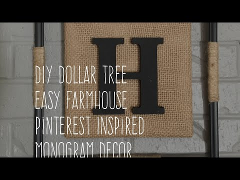 DIY Dollar Tree Easy Farmhouse Pinterest Inspired Monogram Decor