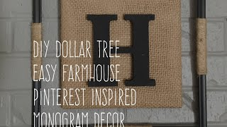 DIY Dollar Tree Easy Farmhouse Pinterest Inspired Monogram Decor