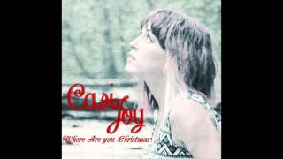Where Are You Christmas (Cover by Casi Joy)