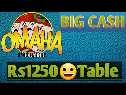 Big Cash Funny😀 Tables Rs1250 Omaha