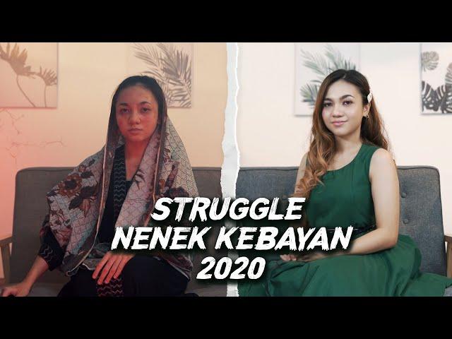 Struggle Nenek Kebayan 2020