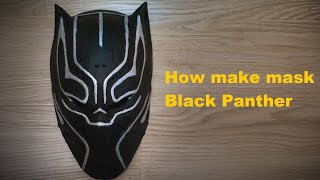 Как сделать маску Черной Пантеры из пластика
