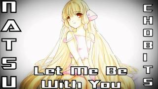 ナツ ドラグニル X ちょびっツ | Let Me Be With You | Kyragirl777 Requested Beat