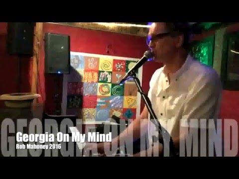 Georgia On My Mind -- Rob Mahoney