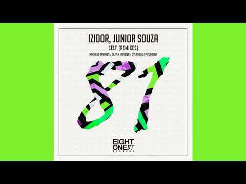 Izidor, Junior Souza - Self (Overthug Remix) [Eight One Records]