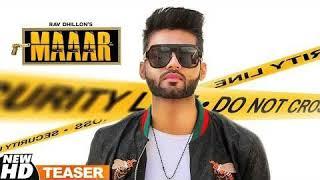 Maaar | Rav Dhillon ft Gurlej Akhtar | Full Song | Fast Punjabi