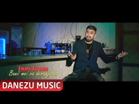 Sami Suzan - Banii mei va deranjeaza ( oficial video 2018-2019 )