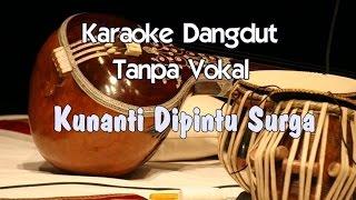 Download Karaoke Kunanti Dipintu Surga ( Dangdut )